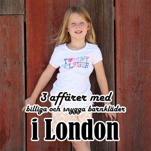 3 affärer med billiga och snygga barnkläder i London