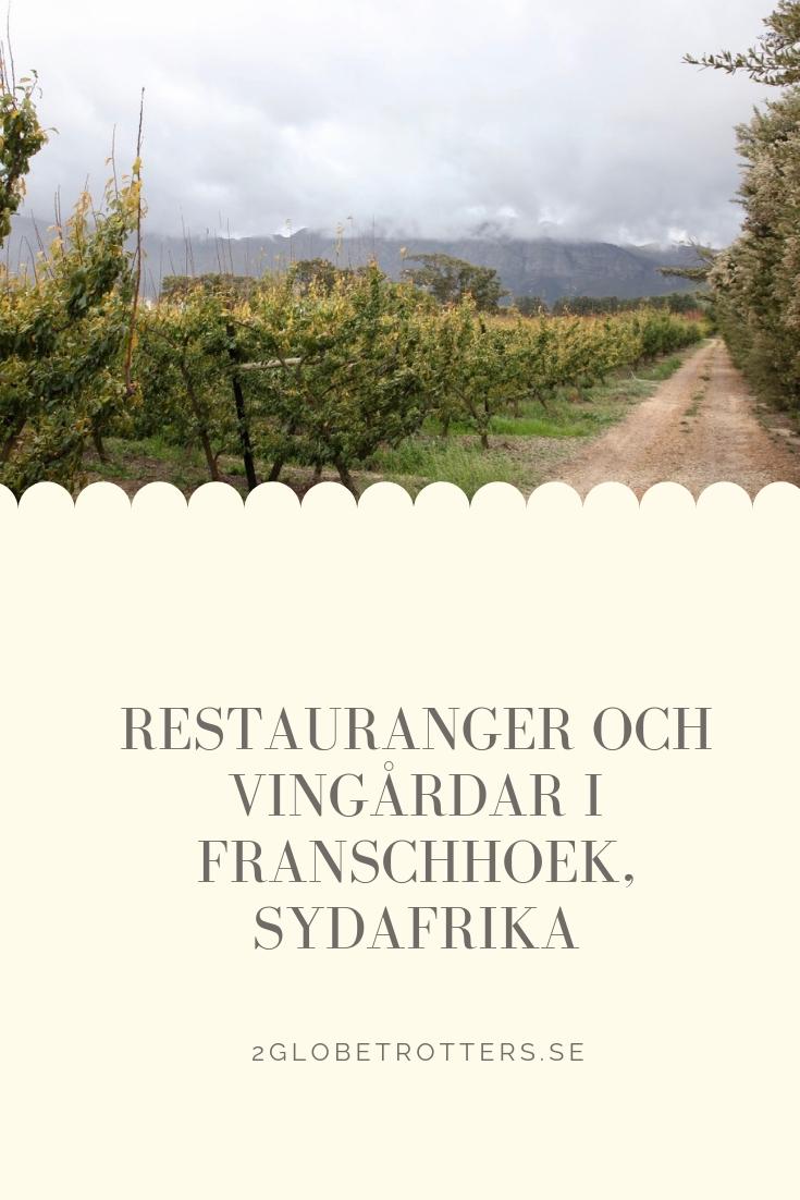 restauranger och vingårdar i franschhoek