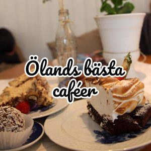 Ölands bästa caféer